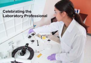 Celebrating Lab Professionals