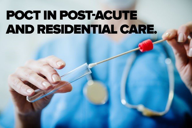The Importance of POCT for Influenza in Long-Term Care Facilities