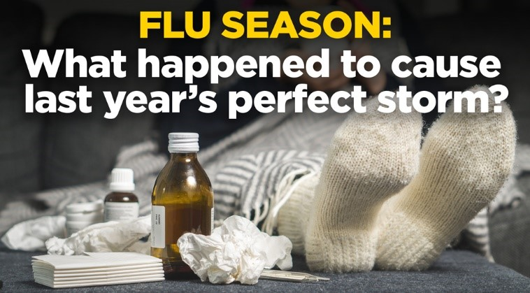 Flu Season: What happened to cause last year's perfect storm?