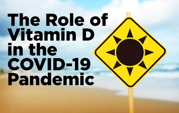 The Role of Vitamin D in the COVID-19 Pandemic